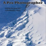 How to Become a Pro Photographer eBook, Revisited
