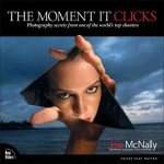 Book Review: The Moment It Clicks, by Joe McNally
