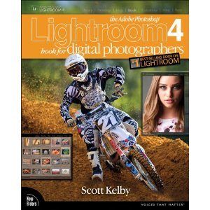 The Adobe Photoshop Lightroom 4 Book for Digital Photographers by Scott Kelby
