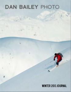 Dan Bailey Photo Quarterly Journal - Winter 13 Issue