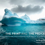 David duChemin: The Print And The Process