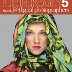 The 3 Best Books for Learning Adobe Lightroom 5