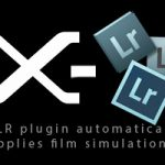 New X-LR Plugin Automatically Applies Fuji Film Simulations in Lightroom